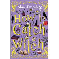 How to Catch a Witch (BOK)