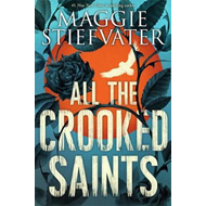 All the Crooked Saints (BOK)