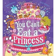 You Can't Eat a Princess! (BOK)