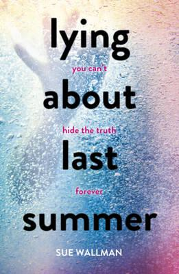 Lying About Last Summer (BOK)