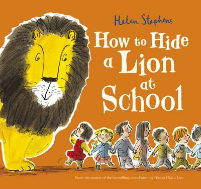 How to Hide a Lion at School (BOK)