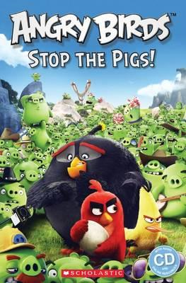 Angry Birds: Stop the Pigs Reader Level 2 (BOK)