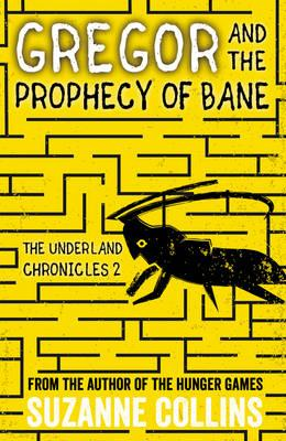 Gregor and the Prophecy of Bane (BOK)