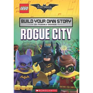 LEGO Batman Movie: Build Your Own Story: Rogue City (BOK)