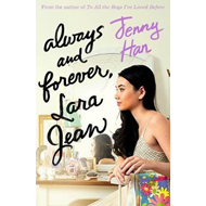 Always and Forever, Lara Jean (BOK)