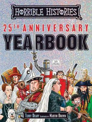 Horrible Histories 25th Anniversary Yearbook (BOK)
