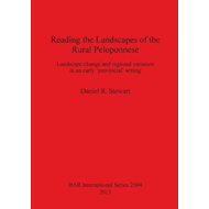 Reading the Landscapes of the Rural Peloponnese: Landscape Change and Regional Variation in an Early (BOK)