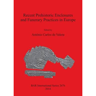 Recent Prehistoric Enclosures and Funerary Practices in Euro (BOK)