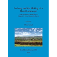 Industry and the Making of a Rural Landscape (BOK)