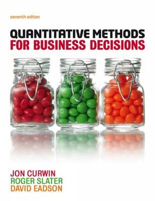 Quantitative Methods for Business Decisions (BOK)