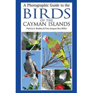 A Photographic Guide to the Birds of the Cayman Islands (BOK)