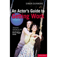 An Actor's Guide to Getting Work (BOK)