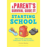 Parent's Survival Guide to Starting School (BOK)
