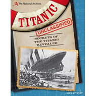 National Archives: Titanic Unclassified (BOK)