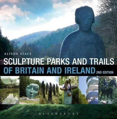 Sculpture Parks and Trails of Britain & Ireland (BOK)