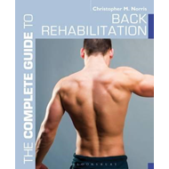Complete Guide to Back Rehabilitation (BOK)