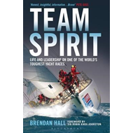 Team Spirit: Life and Leadership on One of the World's Toughest Yacht Races (BOK)