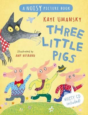 Three Little Pigs: A Noisy Picture Book (BOK)