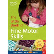 Little Book of Fine Motor Skills (BOK)