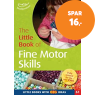 Produktbilde for The Little Book of Fine Motor Skills - Little Books with Big Ideas (61) (BOK)
