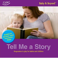 Tell Me a Story: Progression in Play for Babies and Children (BOK)