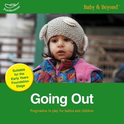 Going Out: Progression in Play for Babies and Children (BOK)