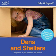 Dens and Shelters: Progression in Play for Babies and Children (BOK)