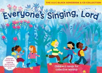 Everyone's Singing, Lord: Children's Songs for Collective Worship (BOK)