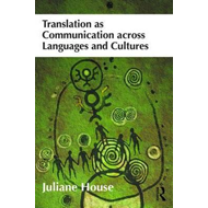 Translation as Communication across Languages and Cultures (BOK)