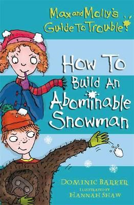 How to Build an Abominable Snowman (BOK)