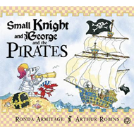 Small Knight and George and the Pirates (BOK)