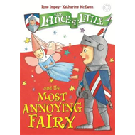 Sir Lance-a-Little and the Most Annoying Fairy (BOK)