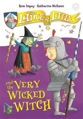 Sir Lance-a-Little and the Very Wicked Witch (BOK)