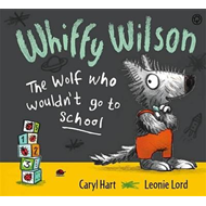 Produktbilde for Whiffy Wilson: The Wolf who wouldn't go to school (BOK)