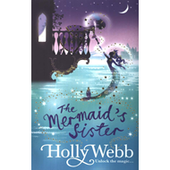 A Magical Venice story: The Mermaid's Sister (BOK)