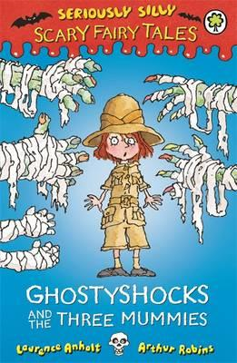Ghostyshocks and the Three Mummies (BOK)