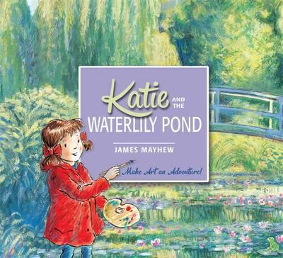 Katie: Katie and the Waterlily Pond (BOK)
