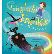 Fairytale Frankie and the Tricky Witch (BOK)
