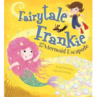 Fairytale Frankie and the Mermaid Escapade (BOK)