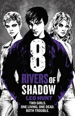 Eight Rivers of Shadow (BOK)