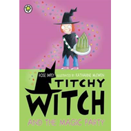 Titchy Witch And The Magic Party (BOK)
