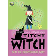 Titchy Witch And The Disappearing Baby (BOK)