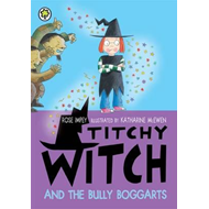 Titchy Witch and the Bully-Boggarts (BOK)
