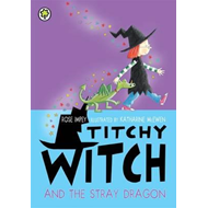 Titchy Witch And The Stray Dragon (BOK)