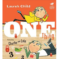 Charlie and Lola: One Thing (BOK)