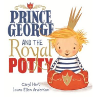 Produktbilde for Prince George and the Royal Potty (BOK)