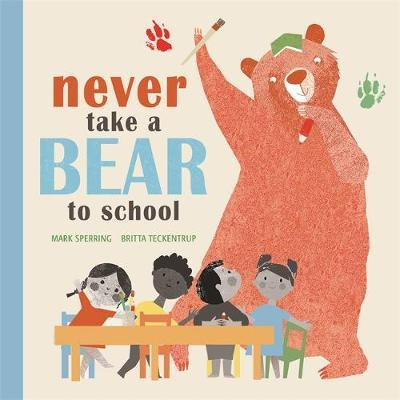Never Take a Bear to School (BOK)