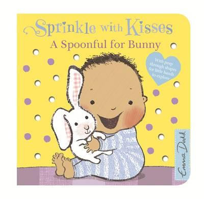 Sprinkle With Kisses: Spoonful for Bunny Board Book (BOK)