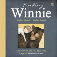 Finding Winnie: The Story of the Real Bear Who Inspired Winn (BOK)