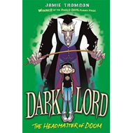 Dark Lord: Headmaster of Doom (BOK)